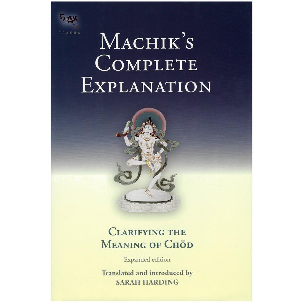 8 The Great Bundle of Precepts: The Source Esoteric Instruction on Severance, the Profound Perfection of Wisdom, by Machik Lapdron